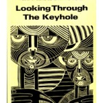 Looking through the keyhole: Dissenting essays on the black experience